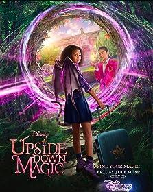 Upside-Down Magic (2020 TV Movie)