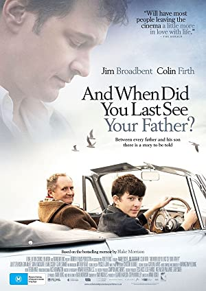 And When Did You Last See Your Father? (2007) online sa prevodom