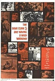 Having a Wild Weekend (1965) Poster - Movie Forum, Cast, Reviews