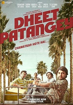 Dheet Patangey movie, song and  lyrics