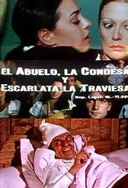 El abuelo, la condesa y Escarlata la traviesa () film en francais gratuit