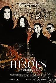 Héroes. Silencio y Rock & Roll (2021)