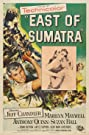 East of Sumatra (1953) Poster