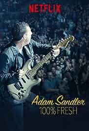 Nonton Film Adam Sandler: 100% Fresh (2018)
