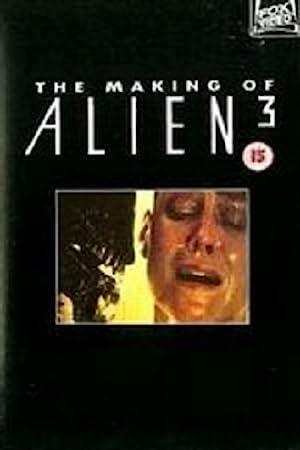 The Making of 'Alien 3'