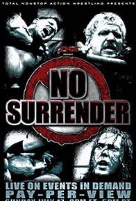 Primary photo for TNA Wrestling: No Surrender