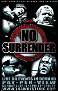 New movies in theaters TNA Wrestling: No Surrender by none [640x960]