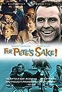For Pete's Sake (1966) Poster