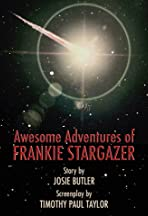 The Awesome Adventures of Frankie Stargazer