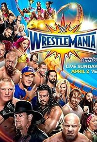 Primary photo for WrestleMania 33