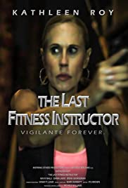 The Last Fitness Instructor Poster
