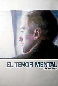 Primary photo for El tenor mental