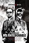 Mr. Untouchable (2007)