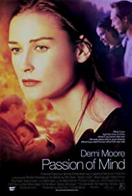 Demi Moore, William Fichtner, and Stellan Skarsgård in Passion of Mind (2000)