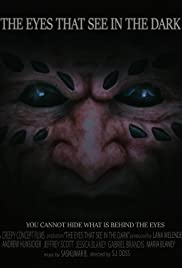 The Eyes That See In The Dark Poster