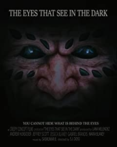 You watch it movies The Eyes That See In The Dark [WEBRip]