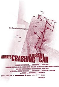 Primary photo for Always Crashing in the Same Car