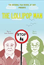 The Lollipop Man