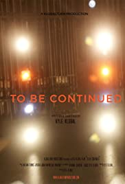 To Be Continued Poster