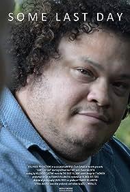 Adrian Martinez in Some Last Day (2016)