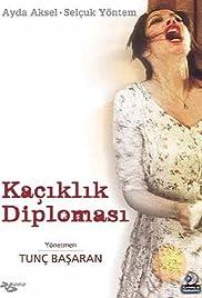 Kaçiklik diplomasi Poster