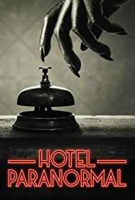 Hotel Paranormal (2020)