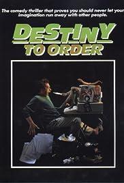 Destiny to Order Poster