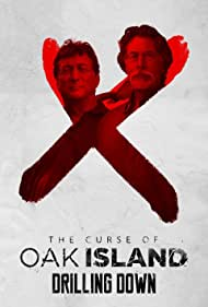 The Curse of Oak Island: Drilling Down (2015)
