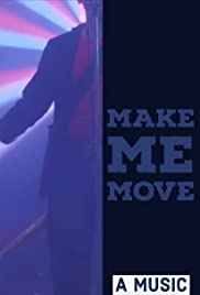 SPiN: Make Me Move Poster