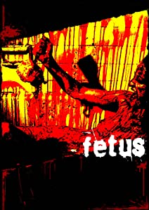 Cinemanow legal movie downloads Fetus by Brian Paulin [Ultra]