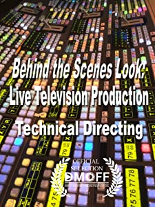 Watch online ready movie Behind the Scenes Look: Live Television Production by Marjorie DeHey [720pixels]