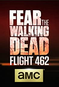 Primary photo for Fear the Walking Dead: Flight 462