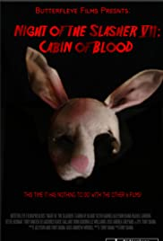 Night of the Slasher 7: Cabin of Blood