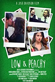 Watch Low and Peachy (2015) Online Full Movie Free