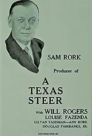 Sam E. Rork in A Texas Steer (1927)