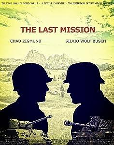 Up watch online movie The Last Mission: No Man\'s Land USA by Silvio Wolf Busch  [720p] [1920x1600]