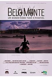 Belo Monte: Um Mundo Onde Tudo É Possível