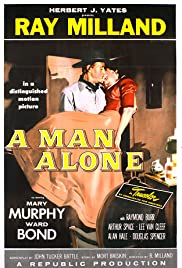 A Man Alone (1955) Poster - Movie Forum, Cast, Reviews