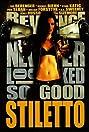 Stiletto (2008) Poster