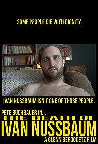 Primary photo for The Death of Ivan Nussbaum