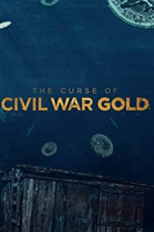 The Curse of Civil War Gold (2018– )