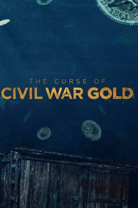 The Curse of Civil War Gold - Season 2