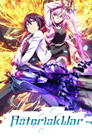 The Asterisk War: The Academy City on the Water Poster