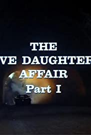 The Five Daughters Affair: Part I Poster