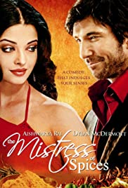 The Mistress of Spices (2005) Poster - Movie Forum, Cast, Reviews