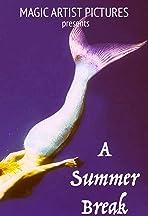 A Summer Break