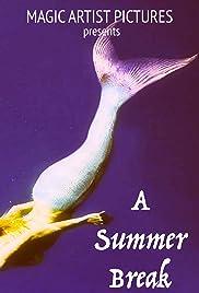 A Summer Break Poster