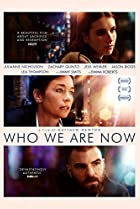 Who We Are Now (2017) Poster