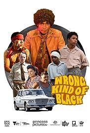 Wrong Kind of Black Poster