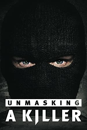 Where to stream Unmasking a Killer